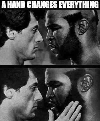 "Caption that reads, ""A hand changes everything"" above a pic of Sylvester Stallone staring down his opponent in 'Rocky' with a hand photoshopped lovingly caressing his face"