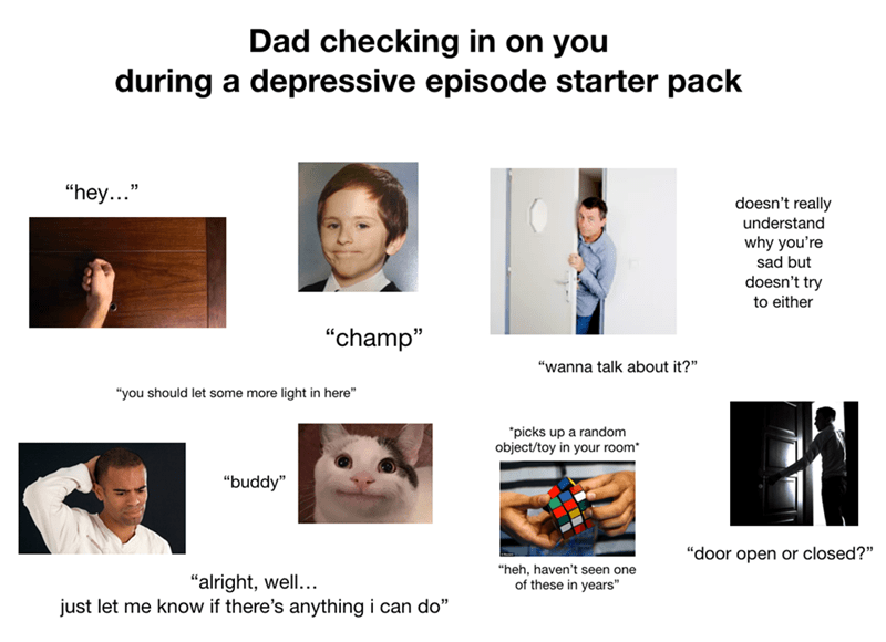 Funny meme about dad trying to help depressed kid.
