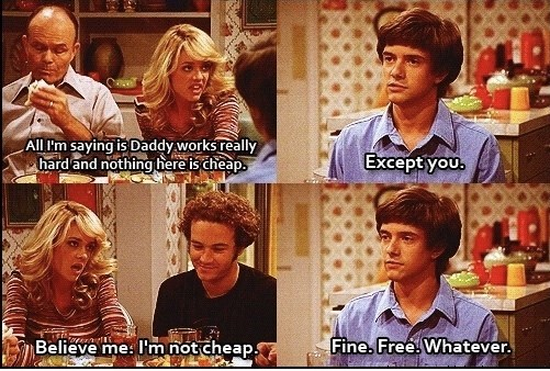That 70S Show moment of the Foremans at the dinner table with Eric and Laurie arguing
