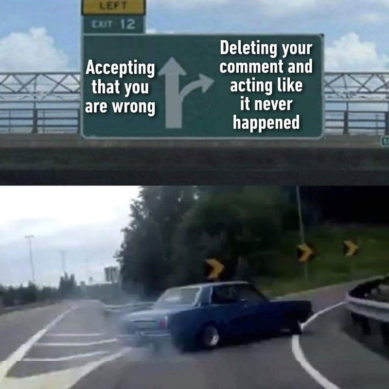 """exit 12"" meme about preferring to ignore that you're wrong rather than admit it"