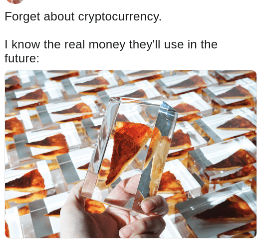 Dank meme about crystalized pizza being the real currency of the future with picture of crystal encased mini pizzas being held by a human hand
