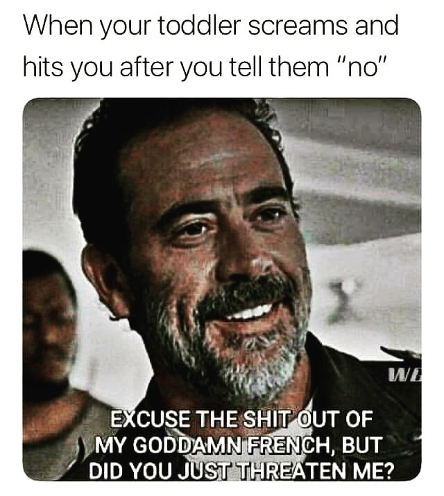 meme about reacting to your child hitting you with picture of Negan from The Walking Dead