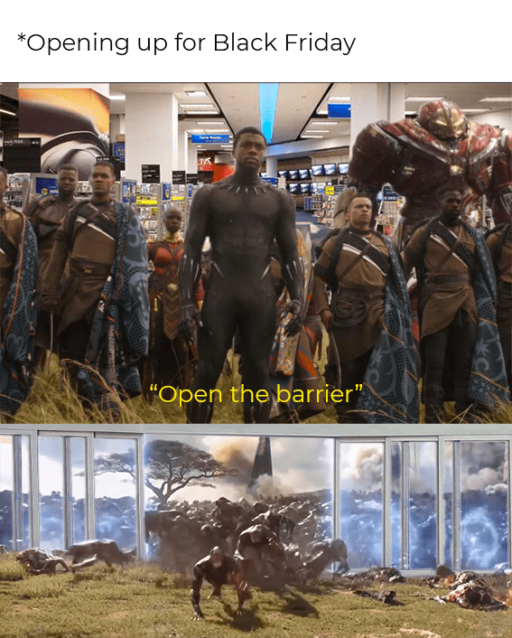 meme about working retail in Black Friday and preparing for crowds to storm the store