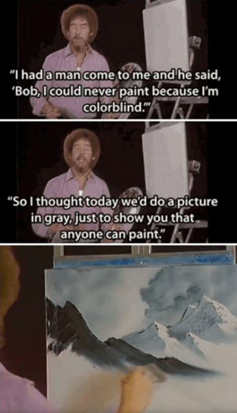 wholesome meme about Bob Ross being inclusive