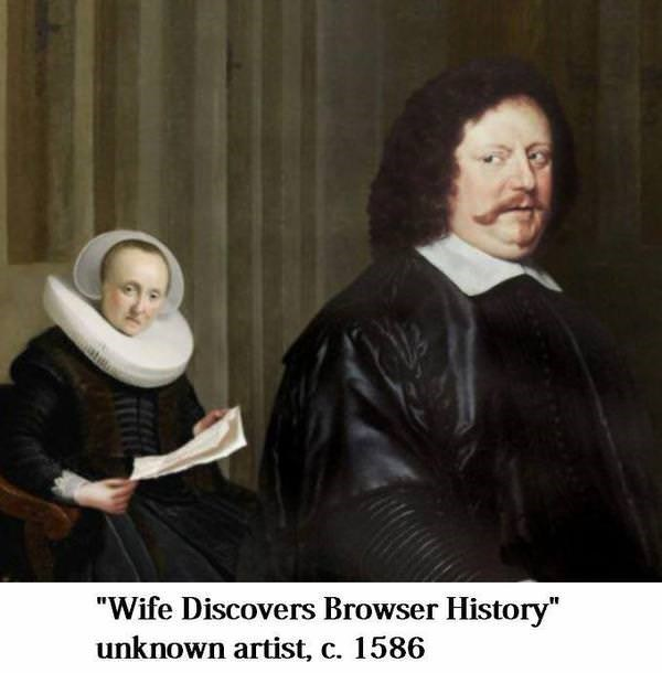 """Smile - """"Wife Discovers Browser History"""" unknown artist, c. 1586"""