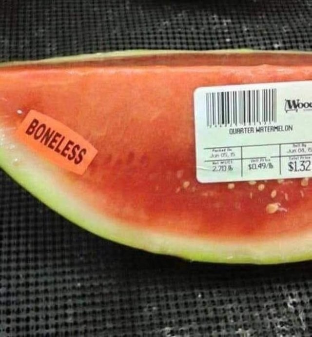 "picture of watermelon slice with ""boneless"" sticker on it"