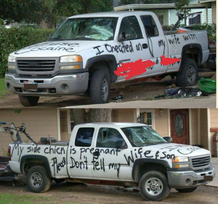 pickup truck covered in graffiti about its owner being a cheater and getting girlfriend pregnant