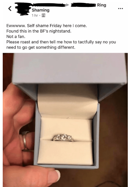 Facebook post made by woman unhappy with the engagement ring her boyfriend is planning to propose to her with