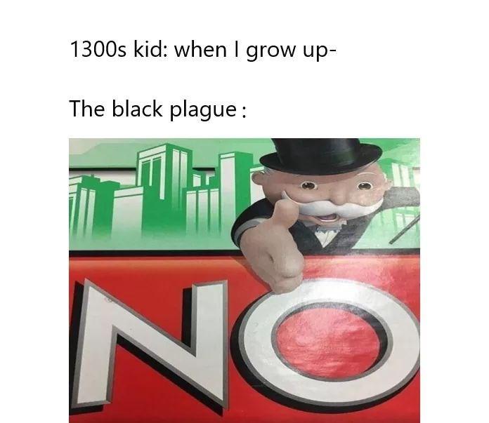 meme about the black plague killing children