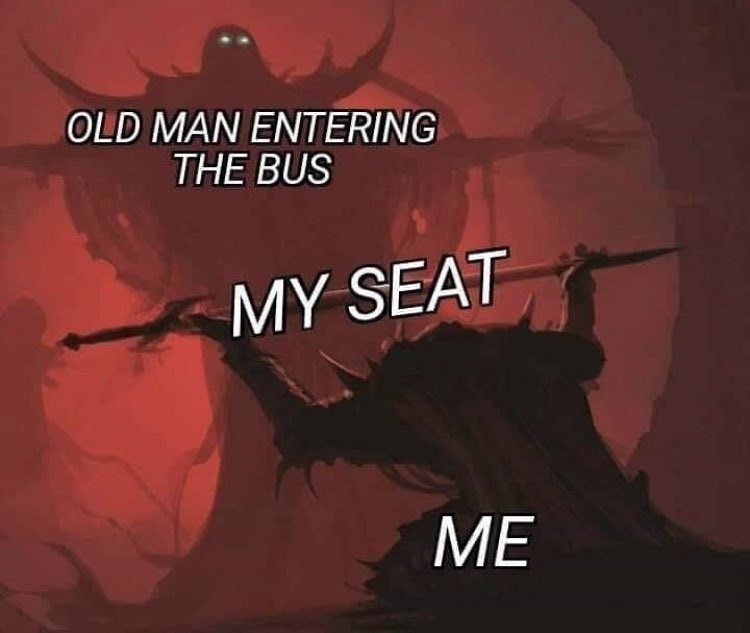 wholesome meme about having to leave your seat when an elderly person enters the bus