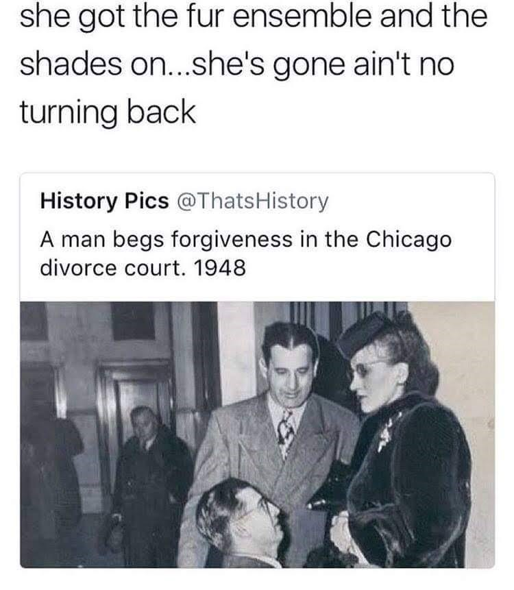 meme about a man begging for his wife to take him back