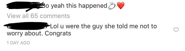 post about a girl who is engaged to a guy she told her ex-boyfriend not to worry about