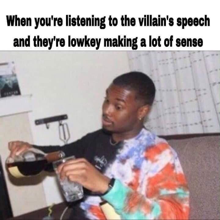 Funny meme about villains making sense.