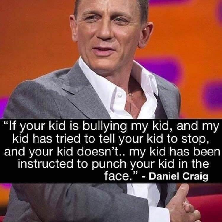 Daniel Craig on how kids should defend themselves against bullies