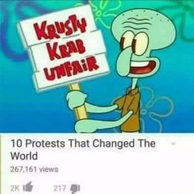 meme about a protest in spongebob that changed the world