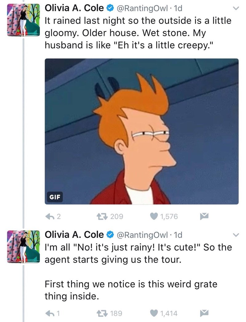 """Tweet that reads, """"It rained last night so the outside is a little gloomy. Older house. Wet stone. My husband is like, 'Eh it's a little creepy.'"""" OP goes on to insist that it is not actually creepy"""