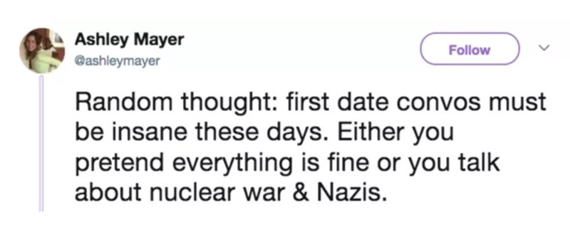 tweet pointing out the state of the world through first date conversation topics