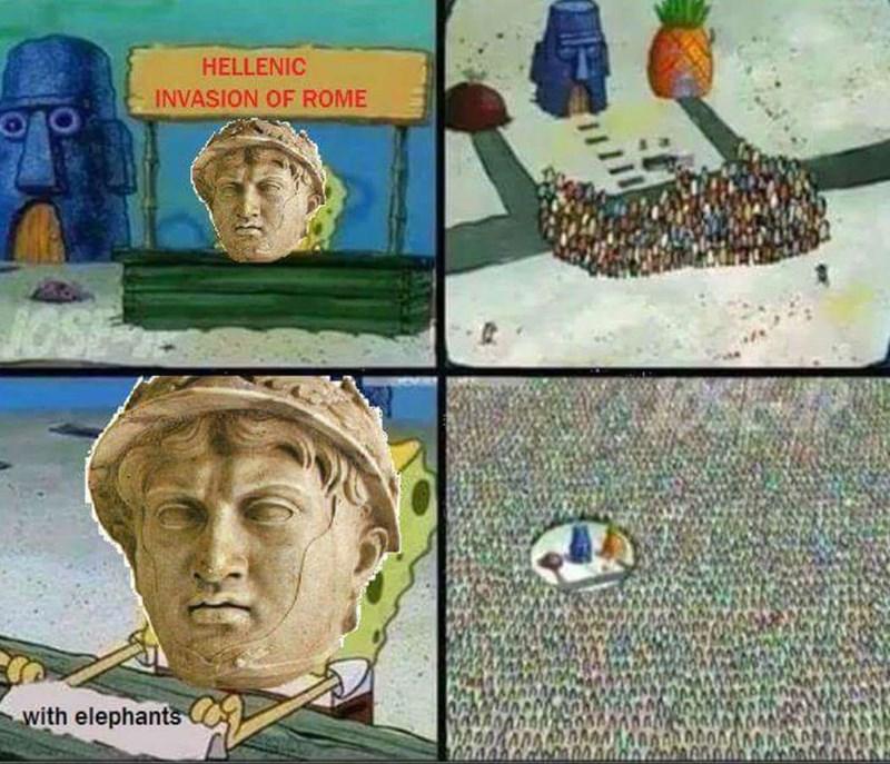 historical meme about Pyrrhus of Epirus invading Rome as Spongebob setting up a popular booth
