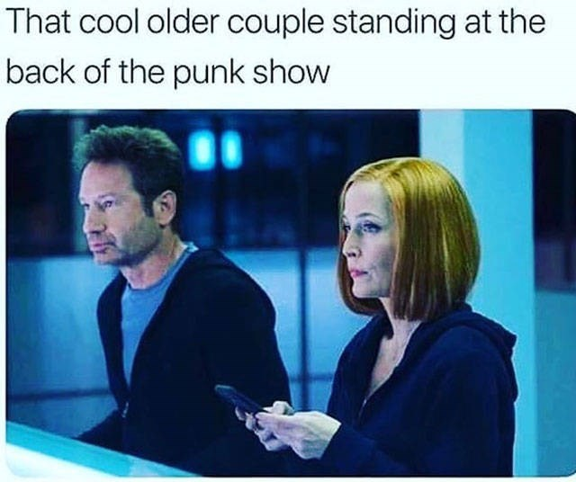 Text - That cool older couple standing at the back of the punk show