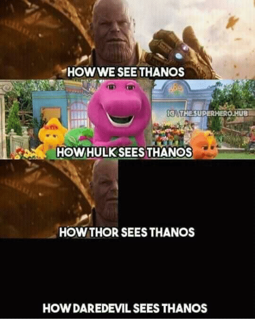 meme about how different avengers see Thanos depending on their eye sight and perception