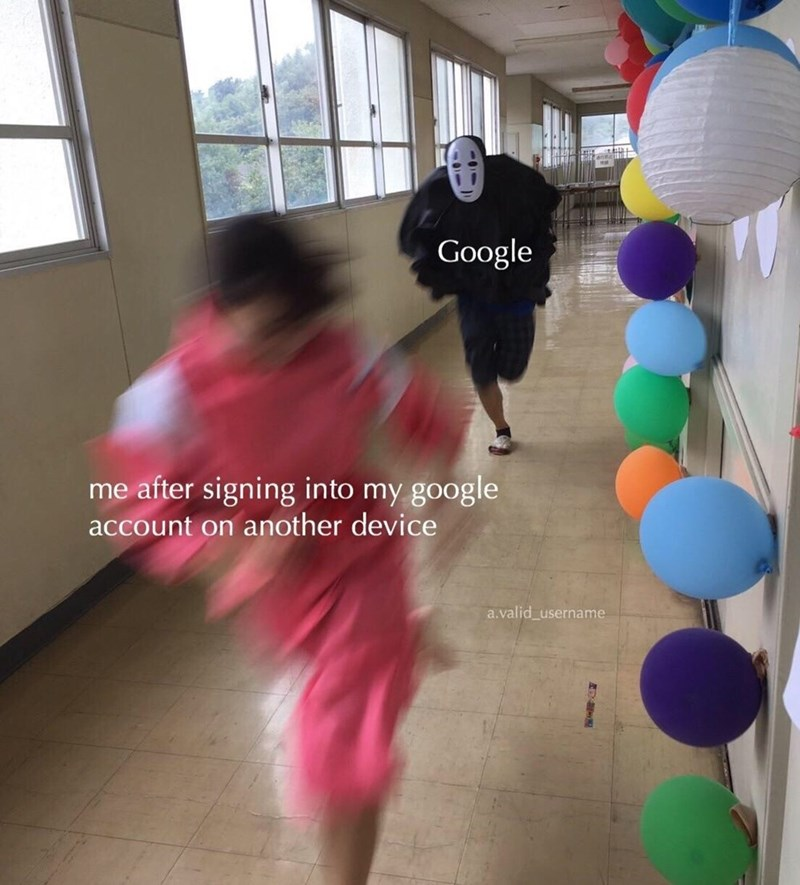 Funny meme about signing onto google account from a different browser.