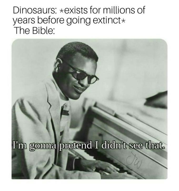 Ray Charles meme about the bible ignoring the existence of dinosaurs