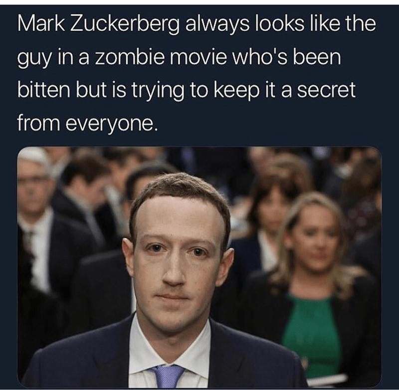 meme about Mark Zuckerberg always looking like a zombie