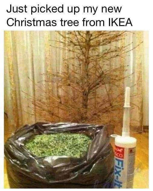 meme about a Christmas tree from IKEA that has to be assembled at home