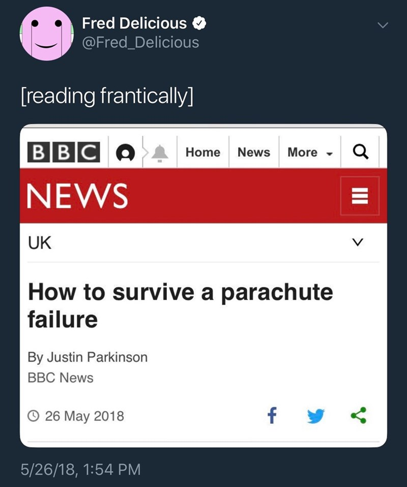meme about how your wont be able to read on article on how to survive a parachute failure when it actually happens