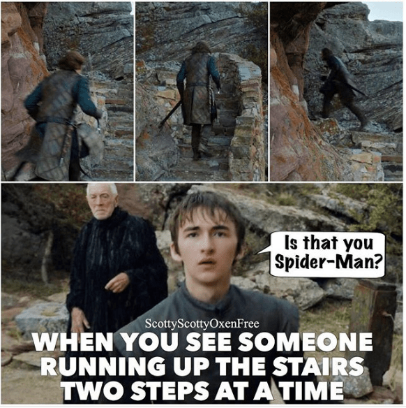GoT meme about Bran seeing someone go up 2 stairs at a time and calling him Spider Man