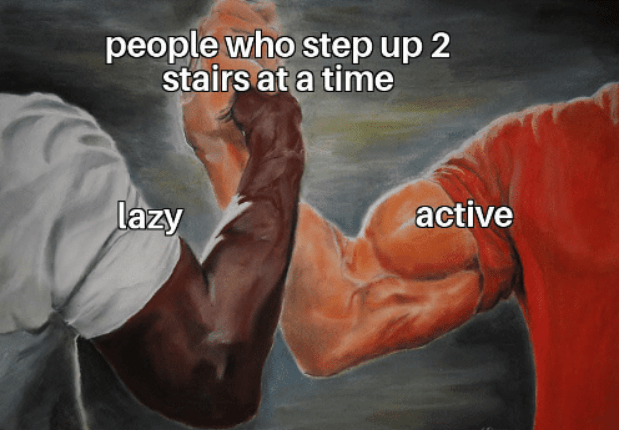 epic handshake meme about people who go up 2 stairs at a time being both powerful and weak