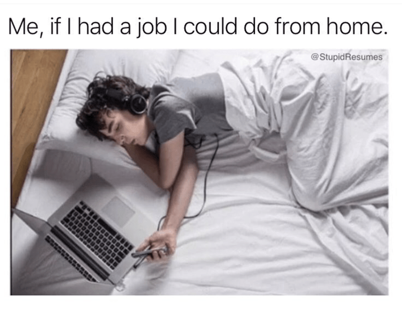 meme about working in bed with picture of man laying down next to laptop