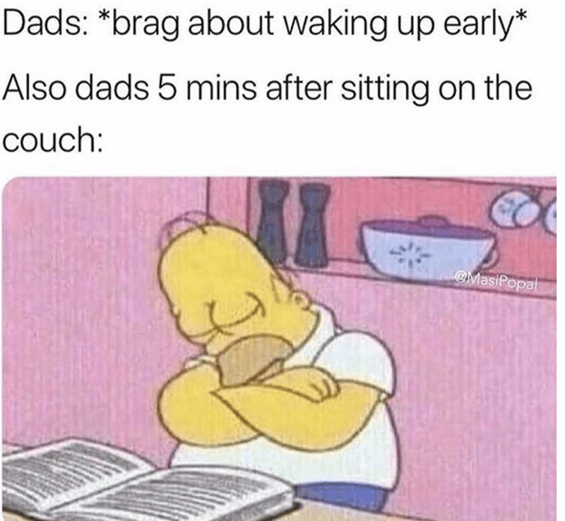meme about dad falling asleep sitting up with picture of Homer Simpson