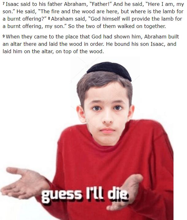 meme about Abraham sacrificing his son Issac
