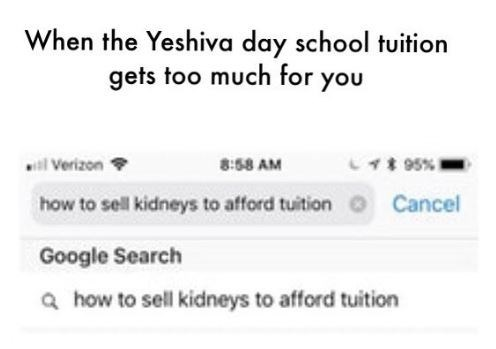 meme about needing to sell your kinder to pay for yeshiva tuition