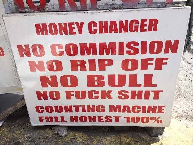 Text - MONEY CHANGER NO COMMISION NO RIP OFF NO BULL NO FUCK SHIT COUNTING MACINE FULL HONEST 1 00%