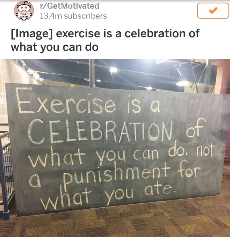 reddit motivational post to exercise and not think of it as a punishment