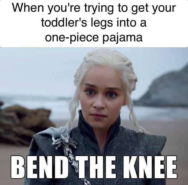 game of thrones meme about trying to dress your child