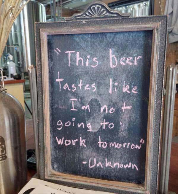 Blackboard - This beer Tastes Ike TM no going to Work to morrow Unknown NY