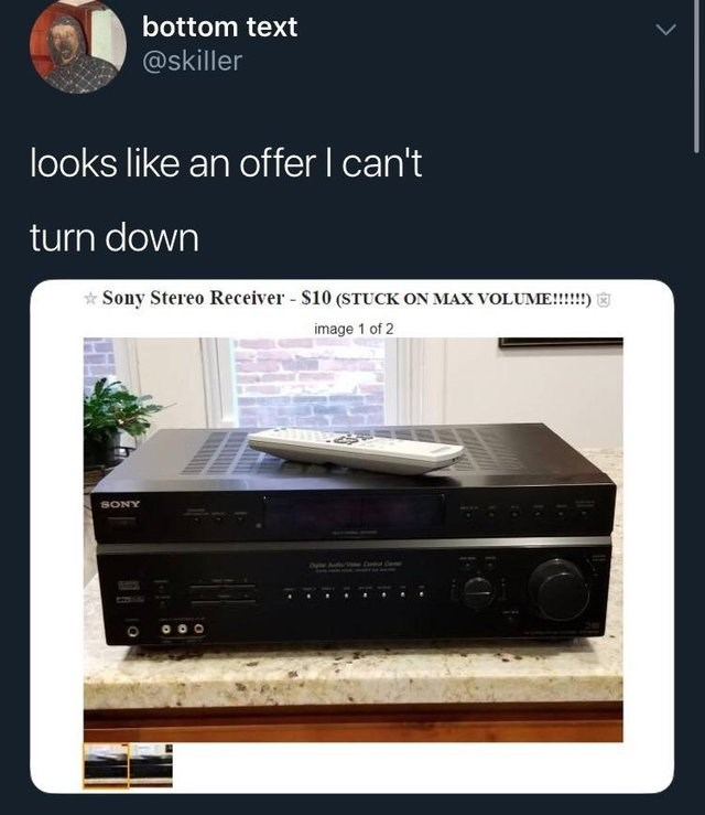 Electronics - bottom text @skiller looks like an offer I can't turn down Sony Stereo Receiver S10 (STUCK ON MAX VOLUME!!!! image 1 of 2 SONY C Ovny Au