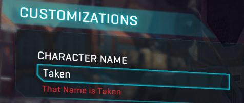 Text - CUSTOMIZATIONS CHARACTER NAME Taken That Name is Taken