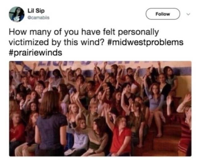People - Lil Sip Follow @camabils How many of you have felt personally victimized by this wind? #midwestproblems #prairiewinds