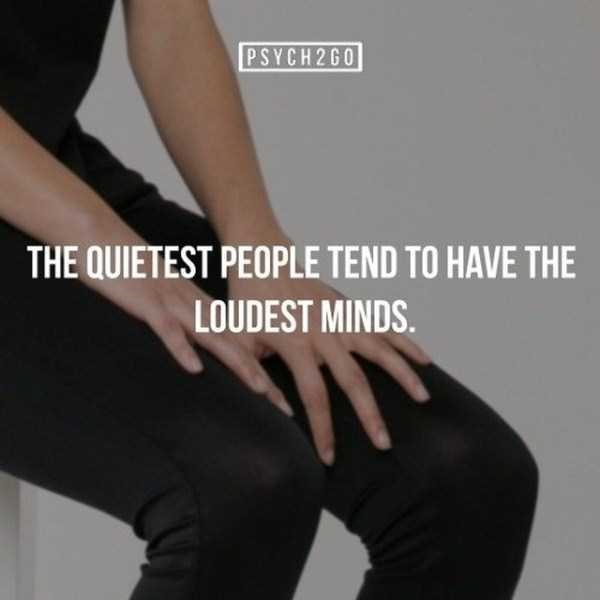 Clothing - PSYCH2G0 THE QUIETEST PEOPLE TEND TO HAVE THE LOUDEST MINDS. 71