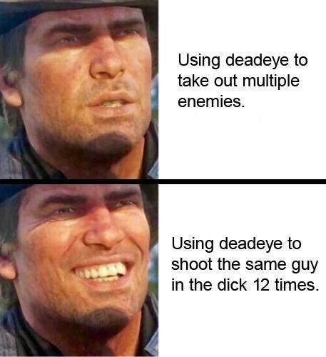 Red Dead Meme about the use of the deadeye function