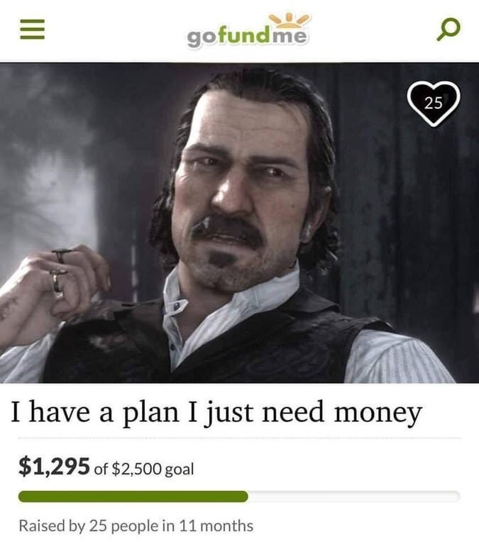 strange meme of fake gofundme page for Dutch from Red Dead Redemption