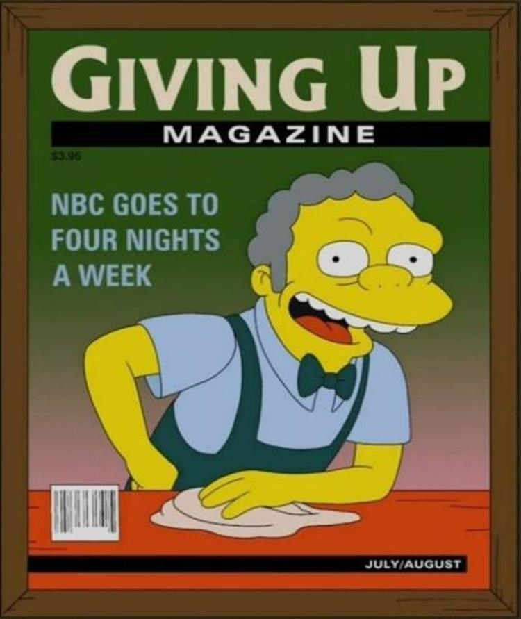 Cartoon - GIVING UP MAGAZINE $3.95 NBC GOES TO FOUR NIGHTS A WEEK JULY/AUGUST
