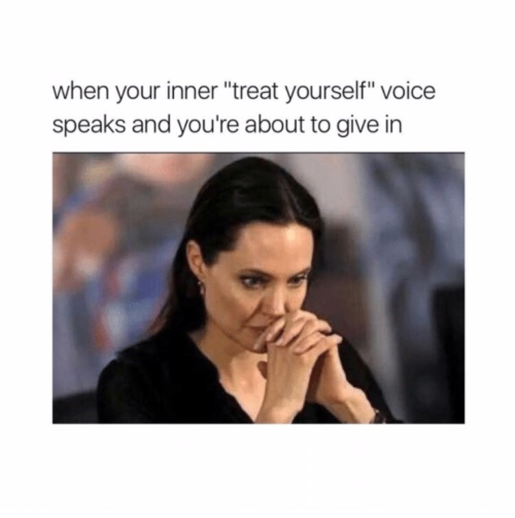 meme about giving in to the voice telling you to indulge in things you like with picture of thoughtful Angelina Jolie with her fingers crossed