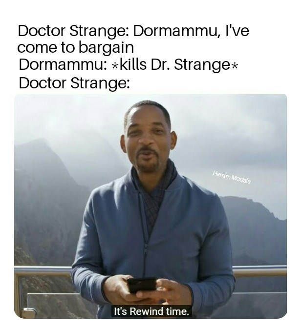 meme about Dr. Strange using the rewind button when he gets killed