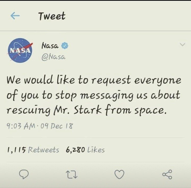 """NASA tweet that reads, """"We would like to request everyone of you to stop messaging us about rescuing Mr. Stark from space"""""""