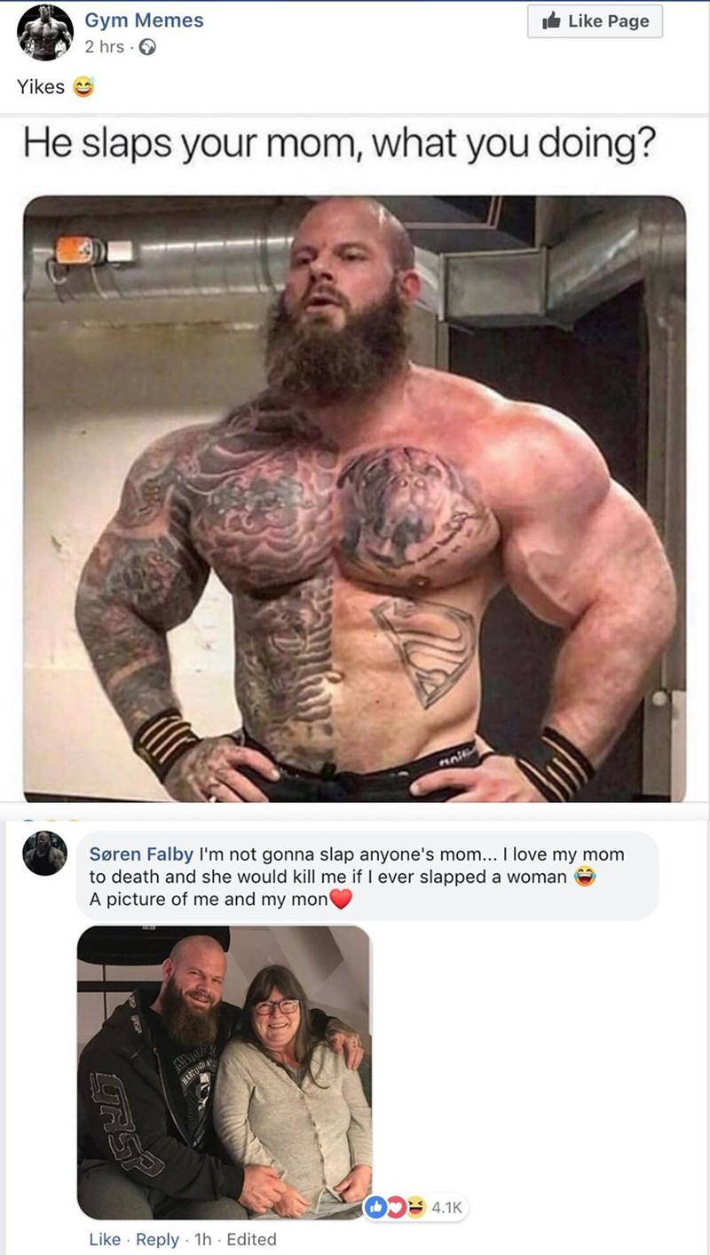 pic of a guy with him mom and saying he'd never slap her responding to a comment